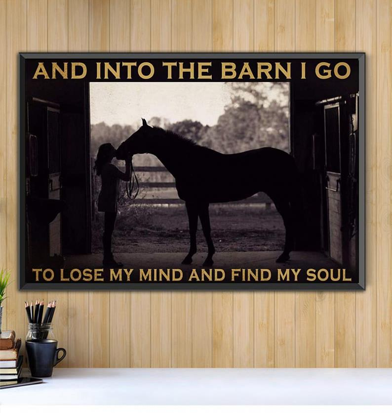 And into the barn I go to lose my mind find soul horse print canvas Black canvas